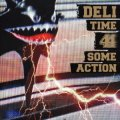 DELI - TIME 4 SOME ACTION (CD+DVD) Cover