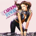 DJ Caroline D'amore - J-Girls' Celebrity Mix Cover