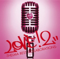 LOVE! 2 -THELMA BEST COLLABORATIONS- (CD) Cover