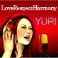 YURI - LoveRespectHarmony Cover