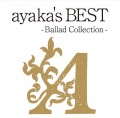 ayaka's BEST -Ballad Collection- (CD+DVD) Cover