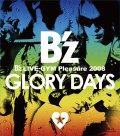 B'z LIVE-GYM Pleasure 2008  -GLORY DAYS- Cover