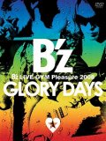 B'z LIVE-GYM Pleasure 2008  -GLORY DAYS- (2DVD) Cover