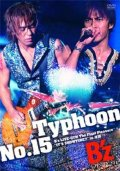 "Typhoon No.15 ~B'z LIVE-GYM The Final Pleasure ""IT'S SHOWTIME!!"" in Nagisa~ (3DVD) Cover"