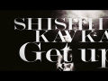 Kavka Shishido - Get up! (MV)